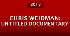 Chris Weidman: Untitled Documentary (2015) stream