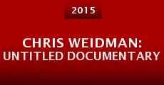 Chris Weidman: Untitled Documentary (2015)