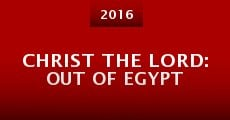Christ the Lord: Out of Egypt