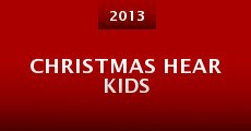 Película Christmas Hear Kids