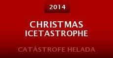 Película Christmas Icetastrophe