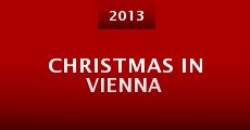 Película Christmas in Vienna