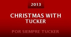 Ver película Christmas with Tucker
