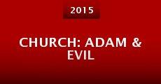 Película CHURCH: Adam & Evil