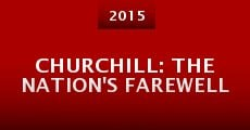 Película Churchill: The Nation's Farewell