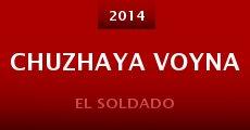 Película Chuzhaya voyna