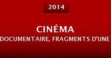 Película Cinéma documentaire, Fragments d'une histoire