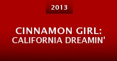 Cinnamon Girl: California Dreamin'