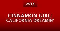 Cinnamon Girl: California Dreamin' (2013) stream
