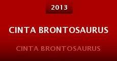 Cinta brontosaurus (2013) stream