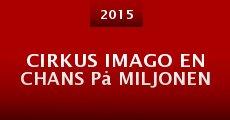 Cirkus Imago En chans på miljonen (2015)