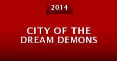 City of the Dream Demons (2014)