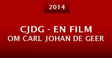 Película CJDG - En film om Carl Johan De Geer