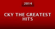 CKY the Greatest Hits (2014)