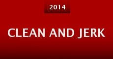 Clean and Jerk (2014)