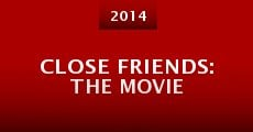 Película Close Friends: The Movie