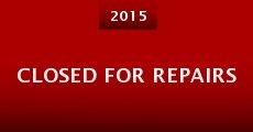 Closed for Repairs (2015) stream