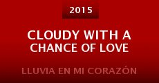 Película Cloudy with a Chance of Love