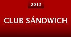 Película Club Sándwich