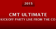 CMT Ultimate Kickoff Party Live from the College Football Playoff National Championship