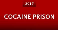 Película Cocaine Prison