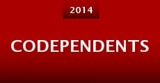 Codependents (2014) stream