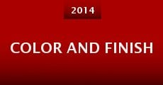 Color and Finish (2014) stream
