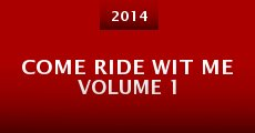 Película Come Ride Wit Me Volume 1
