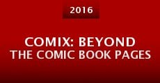 COMIX: Beyond the Comic Book Pages (2014) stream