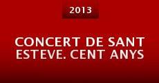 Concert de Sant Esteve. Cent anys (2013)