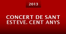 Película Concert de Sant Esteve. Cent anys