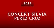 Concert Sílvia Pérez Cruz (2013) stream