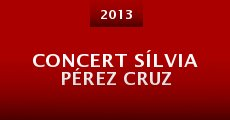 Concert Sílvia Pérez Cruz (2013)