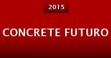 Concrete Futuro (2015)
