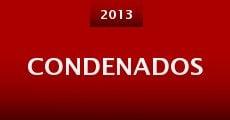 Condenados (2013) stream