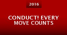 Conduct! Every Move Counts (2014)
