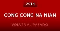 Película Cong cong na nian