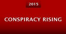 Película Conspiracy Rising