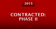 Película Contracted: Phase II