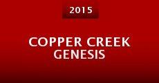 Película Copper Creek Genesis
