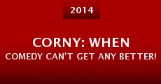 Corny: When Comedy Can't Get Any Better! (2014) stream
