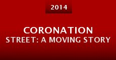 Película Coronation Street: A Moving Story