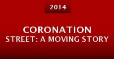 Coronation Street: A Moving Story (2014) stream