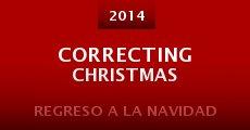 Ver película Correcting Christmas
