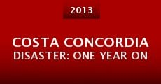 Película Costa Concordia Disaster: One Year On
