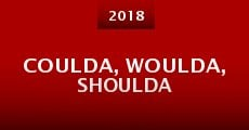 Coulda, Woulda, Shoulda (2015) stream