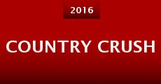 Country Crush (2015) stream