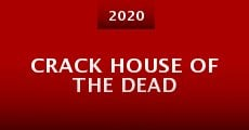 Crack House of the Dead (2015)