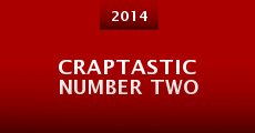 Craptastic Number Two (2014)