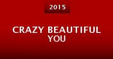 Película Crazy Beautiful You